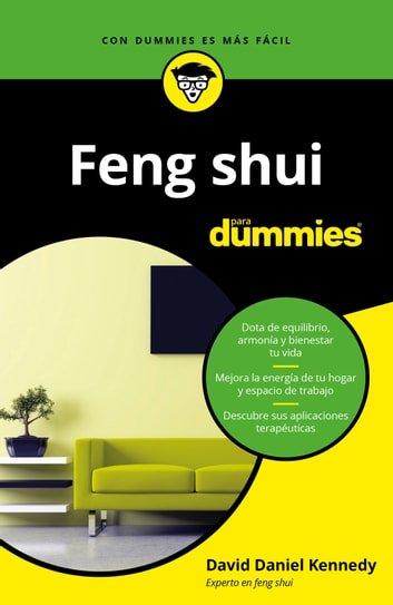 Feng Shui para Dummies eBook by David Daniel Kennedy