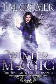 Winter Magic ebook by T.M. Cromer