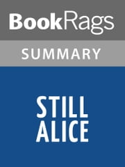 Still Alice by Lisa Genova Summary & Study Guide ebook by BookRags