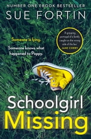 Schoolgirl Missing ebook by Sue Fortin