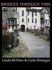 Bridges Through Time ebook by Linda McNine