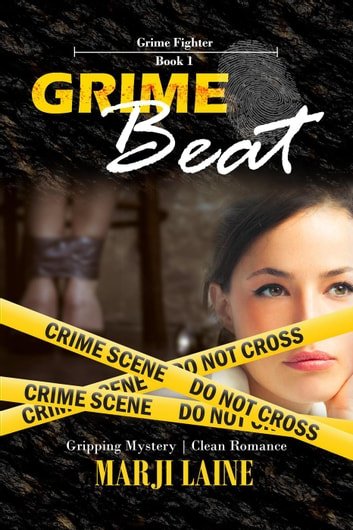 Grime Beat - Grime Fighter Mystery Series, #1 ebook by Marji Laine