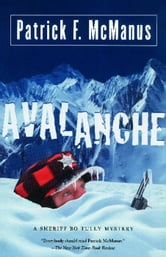 Avalanche - A Sheriff Bo Tully Mystery ebook by Patrick F. McManus