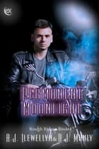 Permanent Moonlight ebook by A. J. Llewellyn, D. J. Manly