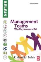 Management Teams ebook by R Meredith Belbin