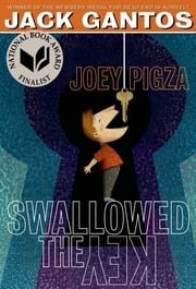 Joey Pigza Swallowed the Key ebook by Jack Gantos