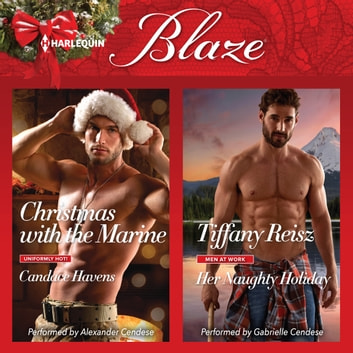 Christmas with the Marine & Her Naughty Holiday audiobook by Candace Havens,Tiffany Reisz