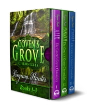 The Coven's Grove Chronicles - Omnibus 1-3 ebook by Virginia Hunter