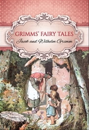 Grimms' Fairy Tales (Global Classics) ebook by Jacob Grimm & Wilhelm Grimm