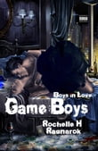 Game Boys (Boys in Love #1) (Yaoi Novel)