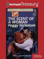 The Scent of a Woman ebook by Peggy Nicholson
