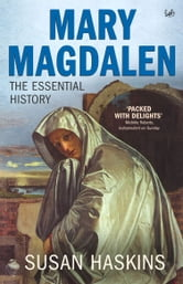 Mary Magdalen - Truth and Myth ebook by Susan Haskins