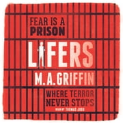 Lifers audiobook by M.A. Griffin