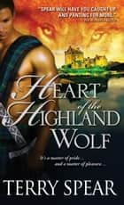 Heart of the Highland Wolf ebook by