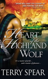 Heart of the Highland Wolf ebook by Terry Spear