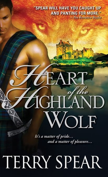 Heart Of The Highland Wolf Ebook By Terry Spear 9781402245541