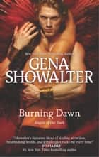 Burning Dawn ekitaplar by Gena Showalter
