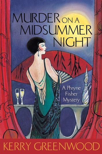 Murder on a Midsummer Night ebook by Kerry Greenwood
