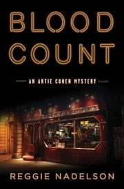 Blood Count - An Artie Cohen Mystery ebook by Reggie Nadelson