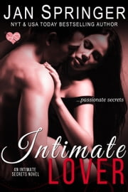 Intimate Lover - ...passionate secrets ebook by Jan Springer