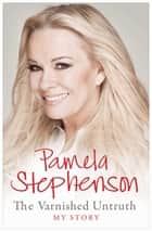 The Varnished Untruth ebook by Pamela Stephenson