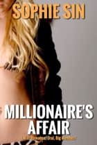 Millionaire's Affair ebook by Sophie Sin