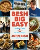 Besh Big Easy ebook by John Besh