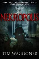 Nekropolis ebook by