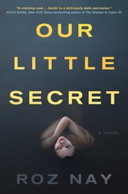 Our Little Secret ebook by Roz Nay