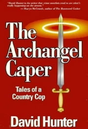 The Archangel Caper ebook by David Hunter