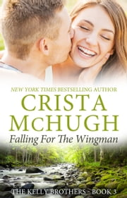 Falling for the Wingman ebook by Crista McHugh