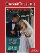 If A Man Answers ebook by Merline Lovelace