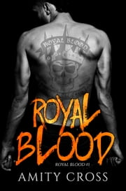 Royal Blood (Royal Blood #1) ebook by Amity Cross