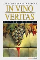 In Vino Veritas ebook by Carsten Henn