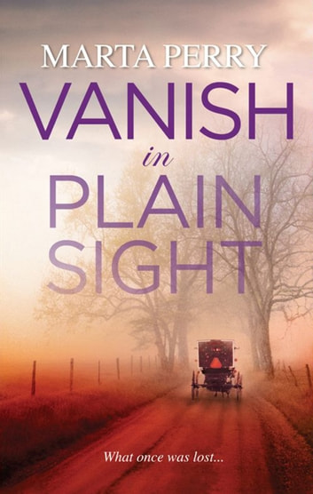 Vanish In Plain Sight ebook by Marta Perry