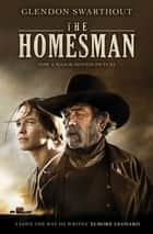 The Homesman ebook by Glendon Swarthout