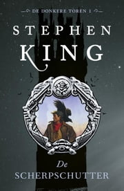De scherpschutter ebook by Stephen King, Hugo Timmerman, Hugo Kuipers