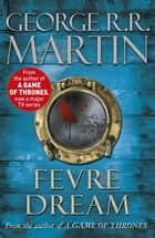 Fevre Dream ebook by