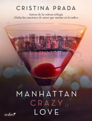 ebook Manhattan crazy love de Cristina Prada