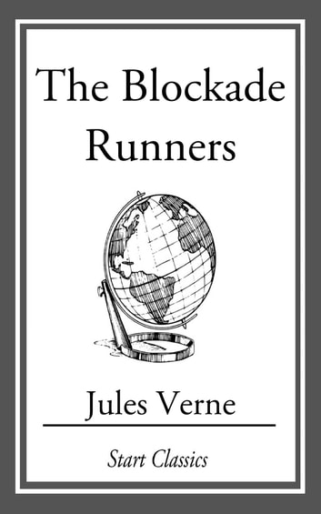 The Blockade Runners ebook by Jules Verne