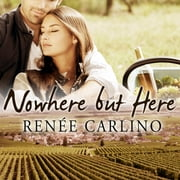Nowhere but Here audiobook by Renee Carlino