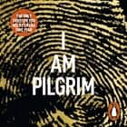 I Am Pilgrim - The bestselling Richard & Judy Book Club pick audiobook by Terry Hayes