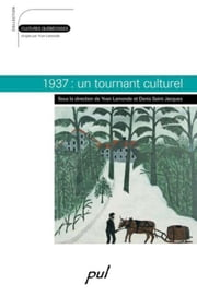 1937: un tournant culturel ebook by Collectif