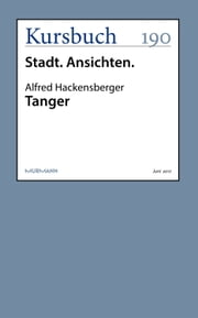 Tanger ebook by Alfred Hackensberger