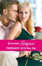 Harlequin Romance February 2015 Box Set - The Heiress's Secret Baby\Her Brooding Italian Boss\A Pregnancy, a Party & a Proposal\Best Friend to Wife and Mother? ebook by Jessica Gilmore, Susan Meier, Teresa Carpenter,...