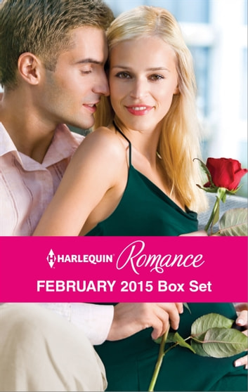 Harlequin Romance February 2015 Box Set - The Heiress's Secret Baby\Her Brooding Italian Boss\A Pregnancy, a Party & a Proposal\Best Friend to Wife and Mother? ebook by Jessica Gilmore,Susan Meier,Teresa Carpenter,Caroline Anderson