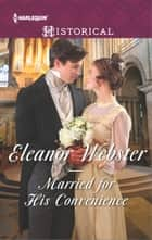 Married for His Convenience ebook by Eleanor Webster