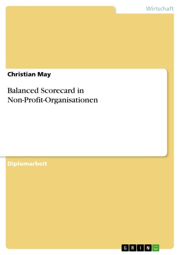 Balanced Scorecard in Non-Profit-Organisationen ebook by Christian May