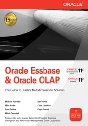 Oracle Essbase & Oracle OLAP ebook by Michael Schrader,Dan Vlamis,Mike Nader,Chris Claterbos,Dave Collins,Mitch Campbell,Floyd Conrad
