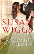 Halfway to Heaven ebook by Susan Wiggs